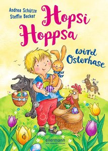 Hopsi Hoppsa wird Osterhase