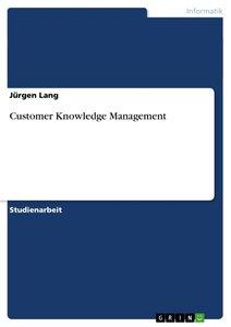 Customer Knowledge Management