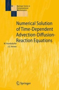 Numerical Solution of Time-Dependent Advection-Diffusion-Reactio