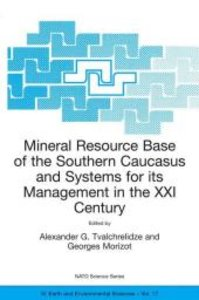 Mineral Resource Base of the Southern Caucasus and Systems for i