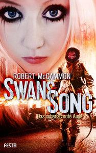 Swans Song - Buch 2: Das scharlachrote Auge