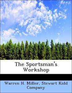 The Sportsman's Workshop