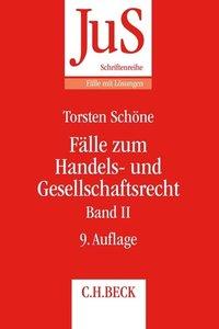 Fälle zum Handels- und Gesellschaftsrecht. Band 02