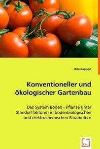 Konventioneller und ökologischer Gartenbau