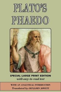 Phaedo (Large Print Edition)