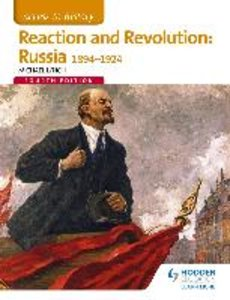 Access to History: Reaction and Revolution: Russia 1894-1924 Fou