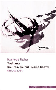 Soshana - Die Frau, die mit Picasso kochte