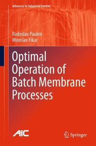 Optimal Operation of Batch Membrane Processes