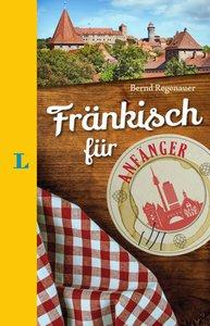Langenscheidt Fränkisch für Anfänger - Der humorvolle Sprachführ