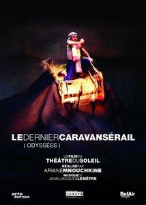 Le Dernier Caravanserail (Odyssees)