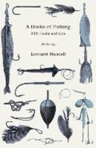 A Booke of Fishing - With Hooke and Line