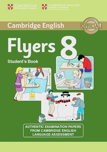 Cambridge Young Learners English Tests. Examination papers from