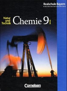 Natur und Technik. Chemie 9. Realschule. Bayern