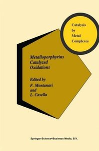 Metalloporphyrins Catalyzed Oxidations