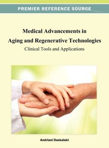Medical Advancements in Aging and Regenerative Technologies: Cli