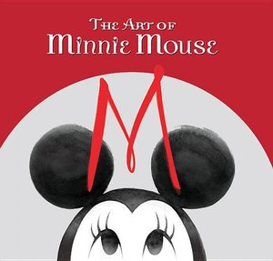 Disney: The Art of Minnie Mouse