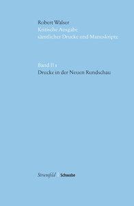 """Kritische Robert-Walser-Ausgabe / Drucke in der \""""Neuen Rundscha"""