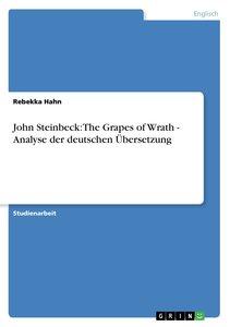 John Steinbeck: The Grapes of Wrath - Analyse der deutschen Über
