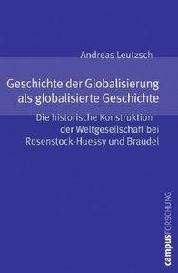 Geschichte der Globalisierung als globalisierte Geschichte
