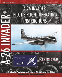 A-26 Invader Pilot's Flight Operating Instructions