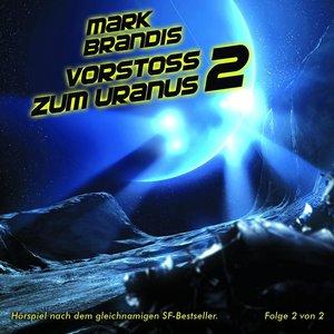 Mark Brandis 08. Vorstoß zum Uranus 2