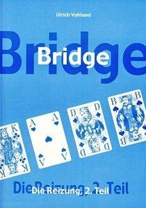 Bridge - Die Reizung Teil 2