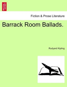 Barrack Room Ballads.