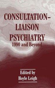 Consultation-Liaison Psychiatry