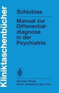 Manual zur Differentialdiagnose in der Psychiatrie