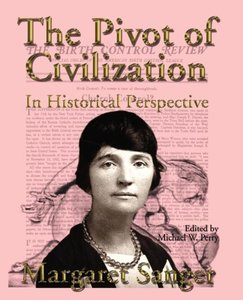 The Pivot of Civilization in Historical Perspective: The Birth C