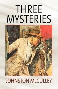 Three Mysteries by Johnston McCulley