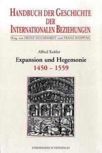 Handbuch der Geschichte der Internationalen Beziehungen 1. Die s