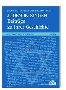Juden in Bingen - Beiträge zu ihrer Geschichte