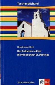 Das Erdbeben in Chili / Die Verlobung in St. Domingo. Mit Materi