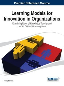 Learning Models for Innovation in Organizations: Examining Roles