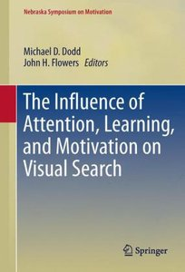 The Influence of Attention, Learning, and Motivation on Visual S