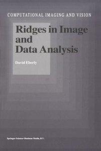 Ridges in Image and Data Analysis