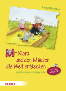 Mit Klara und den Mäusen die Welt entdecken