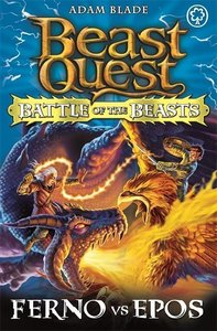 Beast Quest - Battle of the Beasts 01. Ferno vs Epos