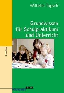 Grundwissen für Schulpraktikum und Unterricht