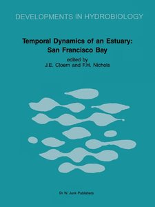 Temporal Dynamics of an Estuary: San Francisco Bay