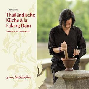 Thailändische Küche á la Falang Dam