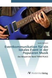 Eventkommunikation für ein lokales Event in der Populären Musik