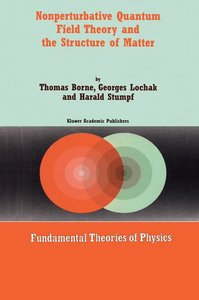 Nonperturbative Quantum Field Theory and the Structure of Matter