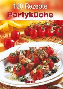 100 Rezepte Partyküche