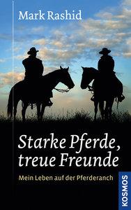 Starke Pferde, treue Freunde