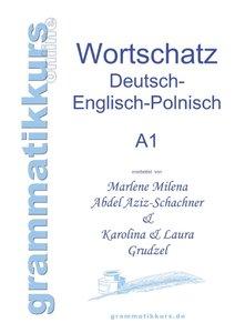 Wörterbuch Deutsch - Englisch - Polnisch A1