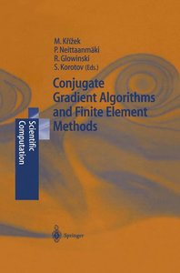 Conjugate Gradient Algorithms and Finite Element Methods