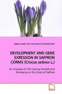 DEVELOPMENT AND GENE EXRESSION IN SAFFRON CORMS (Crocus sativus
