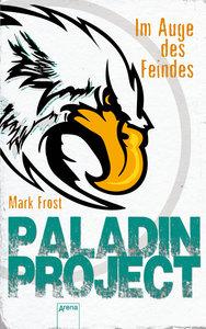 Paladin Project 02. Im Auge des Feindes